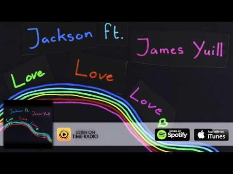 Jackson Feat. James Yuill - Love Love Love (Vanilla Ace