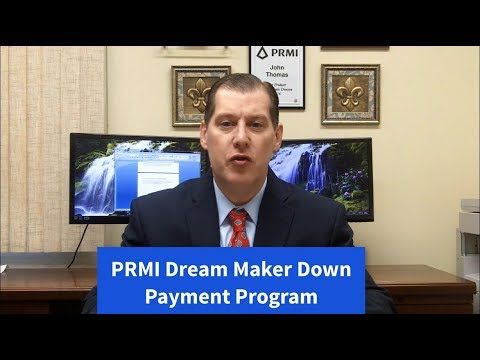 PRMI Dream Maker Down Payment Program