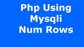 Download Lagu Php And MySQL : How To Use Mysqli Num Rows In Php [ with source code ] Mp3