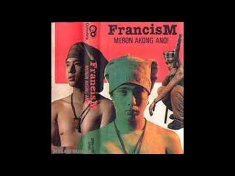 Francis Magalona (Meron Akong Ano Full Album)