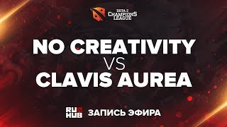 No Creativity vs Clavis Aurea, D2CL Season 13 [Mila]