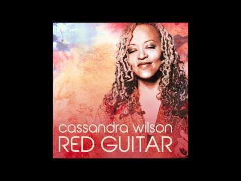 Tekst piosenki Cassandra Wilson - Red Guitar po polsku