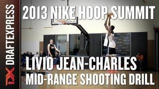Livio Jean-Charles - Mid-Range Shooting Drill - 2013 Nike Hoop Summit