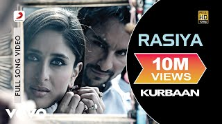 Video Kurbaan - Rasiya | Kareena Kapoor, Saif Ali Khan MP3, 3GP, MP4, WEBM, AVI, FLV Juni 2018