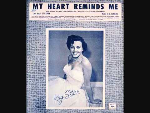 Tekst piosenki Kay Starr - My Heart Reminds Me po polsku