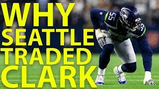Why Did Seattle Trade Frank Clark & How Does this Impact the 2019 Draft? by NFL
