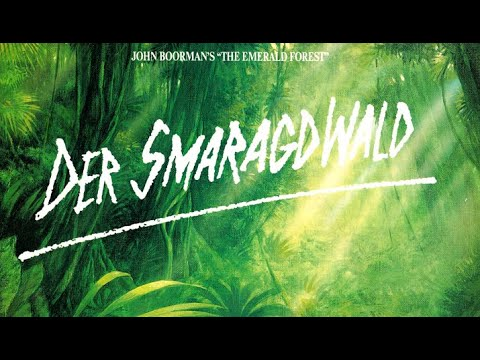 DER SMARAGDWALD / THE EMERALD FOREST - Trailer (OV, 1985)