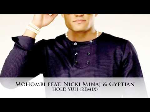 Video Mohombi feat.  Nicki Minaj & Gyptian -  Hold Yuh (Remix) download in MP3, 3GP, MP4, WEBM, AVI, FLV January 2017