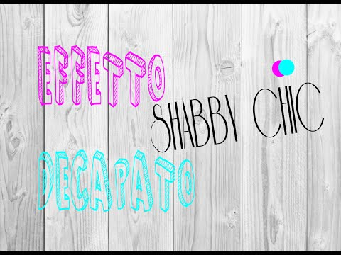 shabby chic – come ottenere l'effetto decapato