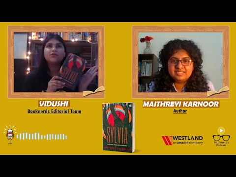 Sylvia | Distant Avuncular Ends | Maithreyi Karnoor | Booknerds Podcast