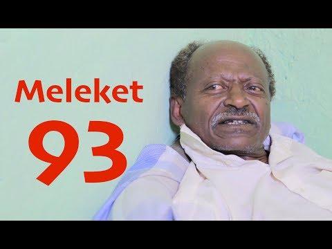 Meleket Drama መለከት Part 93 - E93