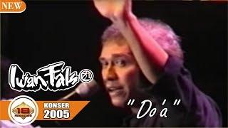 Video BIKIN NANGIS PENONTON.. !!! [ IWAN FALS ] - DOA  (LIVE KONSER SUKABUMI 2005) MP3, 3GP, MP4, WEBM, AVI, FLV April 2018