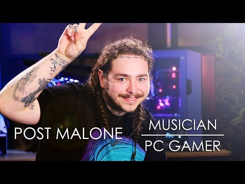 Post Malone - Musician turned PC Gamer
