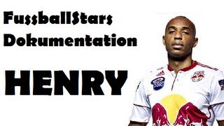 Fussball Stars Dokumentation - THIERRY HENRY
