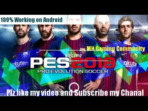 How To Download And Install Pes 2018 On Android