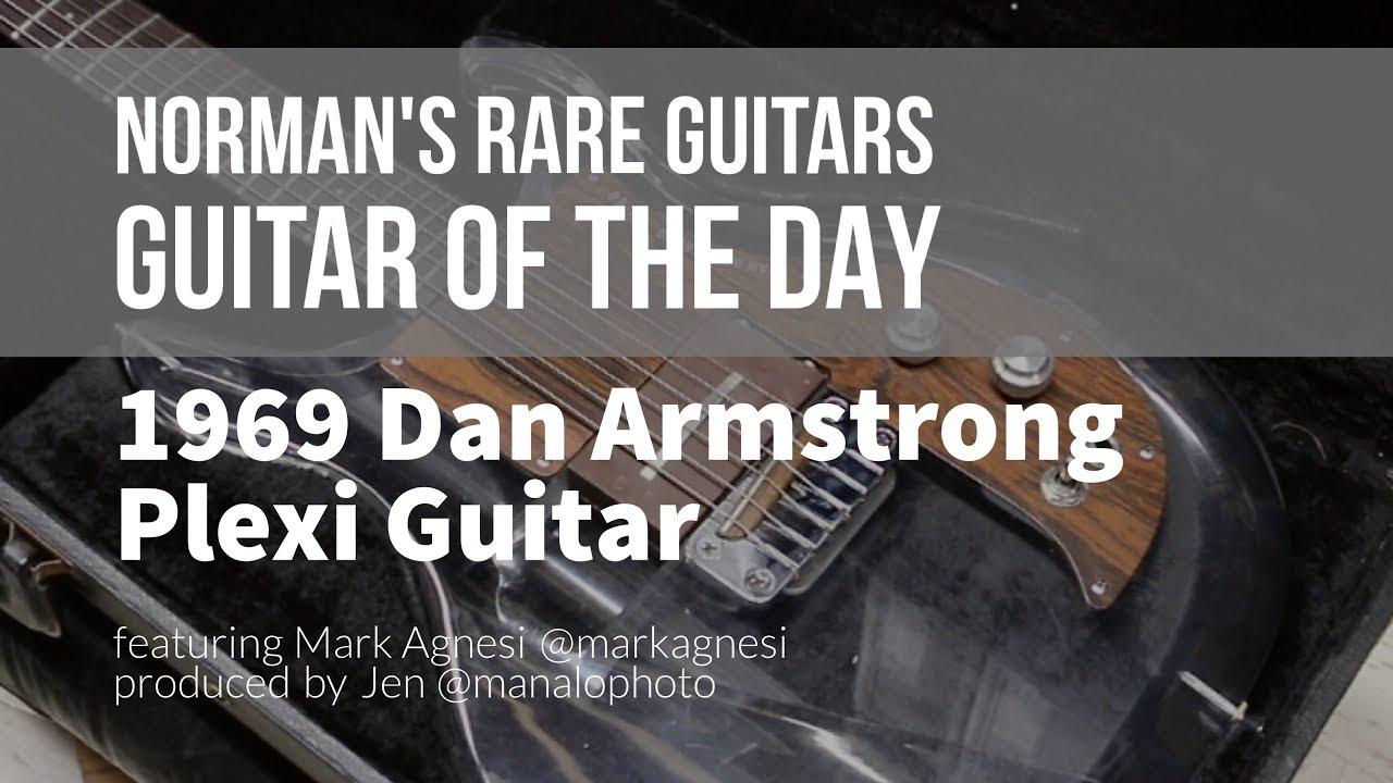Norman's Rare Guitars – Guitar of the Day: 1969 Dan Armstrong Plexi Guitar