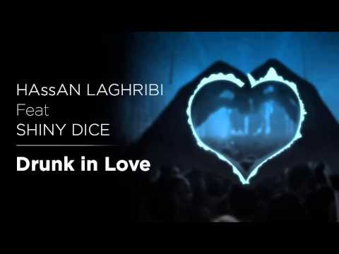 Drunk in love - HAssAN Feat Shiny DICE  ( Arabic Rapping ) Cover