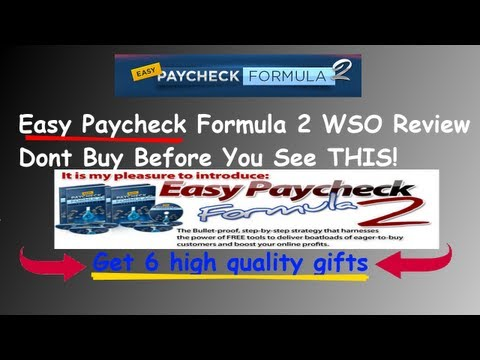 Easy Paycheck Formula 2 Wso Review | Get 6 high quality gifts