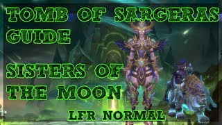 Tomb of Sargeras is LIVE!! - Sisters of the Moon boss guide for Normal and LFR Difficulties with a Tank and Ranged DPS Perspective. Covering ALL mechanics for ALL classes/Specs.Tomb of Sargeras LFR/Normal Playlist - https://www.youtube.com/watch?v=IHS7IgPFJNs&list=PLLmt-KD53riqZAT3rWvlX8PYCaQGVZcLMHelp Support the Channel directly! -http://www.patreon.com/befuddled_gamingHelp support the show by doing your Amazon shopping with our link! : http://amzn.to/2mYphhFTry Amazon Prime For Free for 30 days! : http://amzn.to/2mUEGz5Feel free to leave a comment down below letting me know what you think and if you have any additional ideas / insight on warrior tanks!If you like these guides let me know with a thumbs up and a subscription!Twitter: https://twitter.com/befudd_algernonMusic Credit:Antti Luode