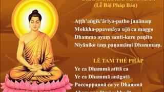 Pali chanting Namo tassa Bhagavato Arahato Sammā Sambuddhassa. (3 lần) Con đem hết lòng thành kính làm lễ Đức Bhagavā đó, Ngài là bậc Arahaṃ cao ...