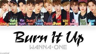 Video Wanna One (워너원) - Burn It Up (활활) [HAN|ROM|ENG Color Coded Lyrics] MP3, 3GP, MP4, WEBM, AVI, FLV Juni 2018
