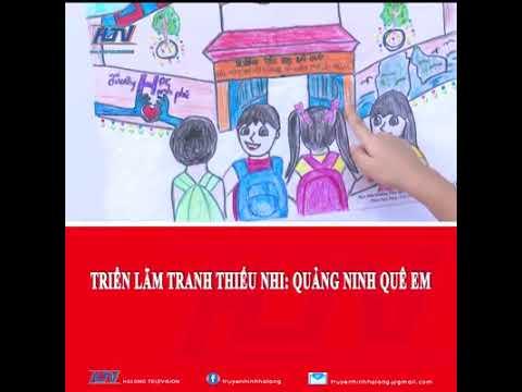 """Triển lãm tranh thiếu nhi: """"Quảng Ninh quê em"""" tại trường Tiểu học Bãi Cháy"""