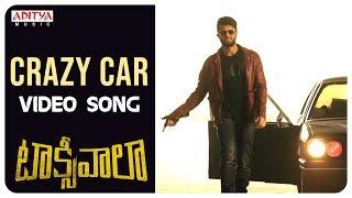 Crazy Car Song Lyrics from Taxiwaala - Vijay Deverakonda