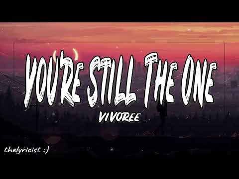 YOURE STILL THE ONE