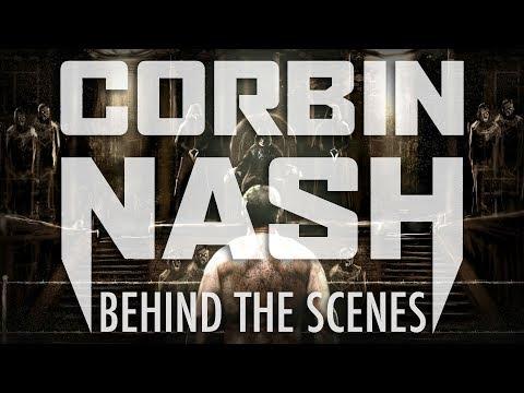 The Making of CORBIN NASH