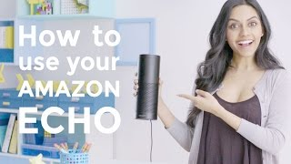 How To Use Amazon Echo