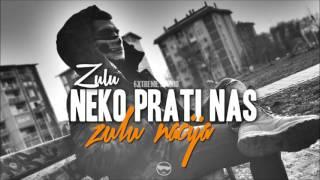 Download Lagu Zulu X Neko Prati Nas Mp3