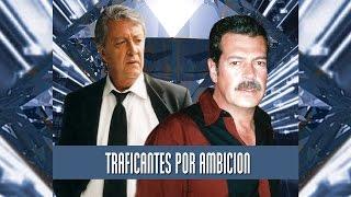 Traficantes Por Ambicion (2002)