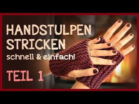 Handstulpen stricken – Anfängerprojekt! *Teil 1*