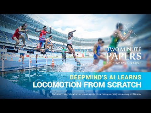 DeepMind's AI Learns Locomotion From Scratch  Two Minute Papers #190