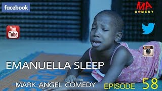 EMANUELLA SLEEP (Mark Angel Comedy)