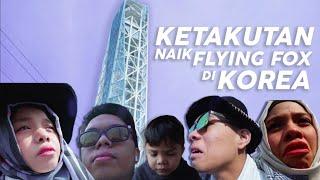 Video Semua Ketakutan Mau Naik Flying Fox di Korea Tertinggi dari Pulau ke Pulau MP3, 3GP, MP4, WEBM, AVI, FLV Agustus 2019