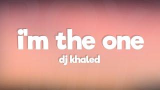 DJ Khaled  Im The One Ft Justin Bieber Chance The Rapper Lil Wayne Lyrics / Lyric Video