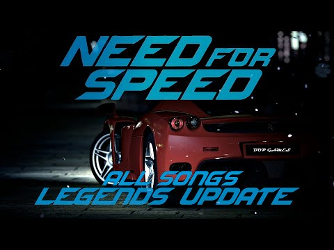 Need For Speed 2015 Official Soundtracks 🏆 All Songs  Legend's Update