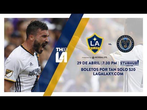 Video: Compra tus entradas hoy para LA Galaxy contra Philadelphia Union