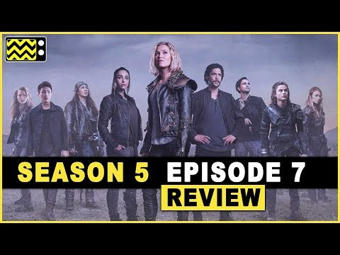 The 100 Season 5 Episode 7 Review & Reaction | AfterBuzz TV
