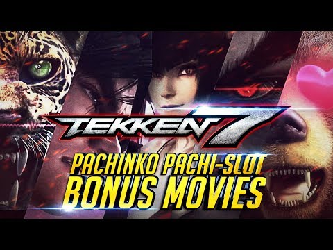 TEKKEN 7 Gallery | All Pachinko & Pachi Slot Unseen TEKKEN Bonus Movies『 CR 鉄拳2 鉄拳7 철권7』