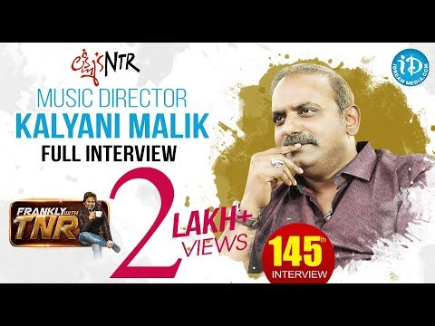 Lakshmi's Ntr Music Director Kalyani Malik Full Interview || Frankly With Tnr #145