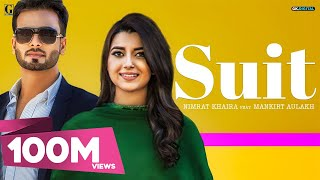 Video SUIT (Full Song) Nimrat Khaira Ft Mankirt Aulakh |Sukh Sanghera| Preet Hundal | Latest Punjabi Songs MP3, 3GP, MP4, WEBM, AVI, FLV November 2017