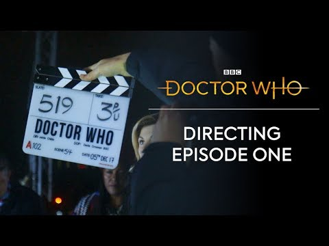 Directing Episode One | The Woman Who Fell To Earth | Doctor Who: Series 11