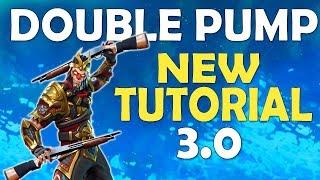 NEW DOUBLE PUMP TUTORIAL   DOUBLE PUMP RETURNS AFTER PATCH 3.0 - (Fortnite Battle Royale)