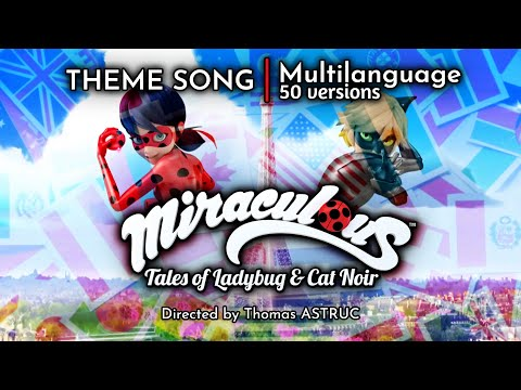 MIRACULOUS LADYBUG — Opening — Multilanguage (50 versions)