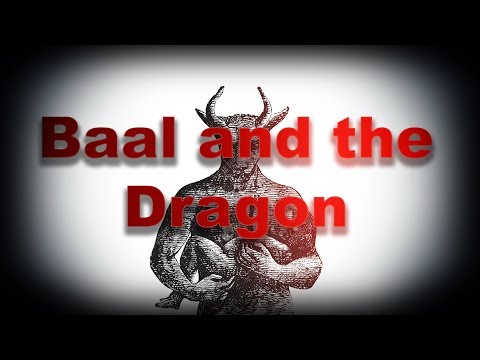 The Book of Baal & The Dragon (Apocrypha- Full)