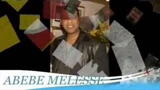 ABEBE MELESSE-part 2