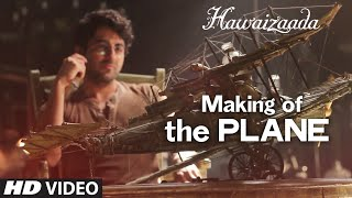 Making Of The Plane   Hawaizaada    Ayushmann Khurrana   T Series