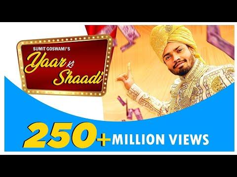 SUMIT GOSWAMI : Yaar Ki Shaadi ( Full Song ) : KHATRI  : New Haryanvi Songs Haryanavi 2020 | Sonotek
